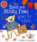Image for The bear with sticky paws won't go to bed