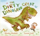 Image for The Dirty Great Dinosaur