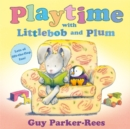 Image for Playtime with Littlebob and Plum