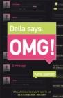 Image for Della says OMG!