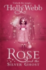 Image for Rose and the silver ghost