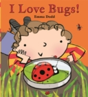 Image for I love bugs!