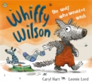 Image for Whiffy Wilson, the wolf who wouldn't wash