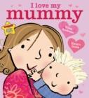 Image for I love my Mummy