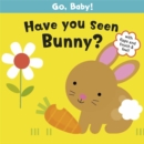 Image for Have you seen Bunny?