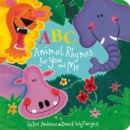Image for ABC animal rhymes for you and me