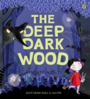 Image for The deep dark wood
