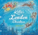 Image for Katie's London Christmas