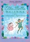 Image for Ella Bella Ballerina and a midsummer night's dream