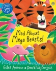 Image for Mad about mega beasts!