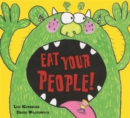 Image for Eat your people!