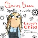 Image for Clarice Bean Spells Trouble