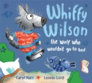 Image for Whiffy Wilson, the wolf who wouldn't go to bed