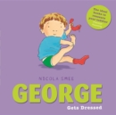 Image for George gets dressed