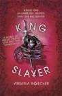 Image for King slayer