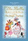 Image for Ella Bella Ballerina and the magic toyshop