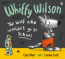Image for Whiffy Wilson, the wolf who wouldn't go to school