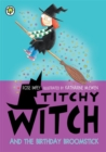 Image for Titchy witch and the birthday broomstick