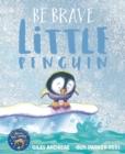 Image for Be brave little penguin