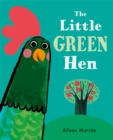 Image for The little green hen