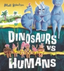 Image for Dinosaurs vs humans