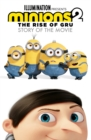 Image for Minions - the rise of Gru  : story of the movie