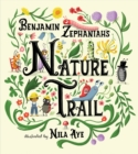 Image for Nature Trail : A joyful rhyming celebration of the natural wonders on our doorstep