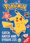 Image for Pokemon: Catch, Hatch and Evolve Sticker Activity : With over 200 stickers
