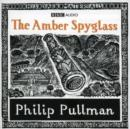 Image for The amber spyglass : Part 3 : The Amber Spyglass