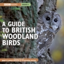 Image for A guide to British woodland birds