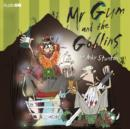Image for Mr Gum and the Goblins