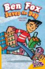 Image for Ben Fox Saves the Day Fast Lane Yellow Fiction