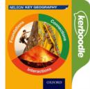 Image for Nelson Key Geography Kerboodle: Foundations, Connections and Interactions