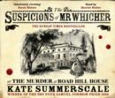Image for The Suspicions of Mr. Whicher : Or the Murder at Road Hill House