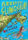 Image for Arrrrgh! Slimosaur!