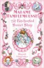 Image for Madame Pamplemousse and the enchanted sweet shop