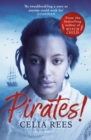 Image for Pirates!: the true and remarkable adventures of Minerva Sharpe and Nancy Kington, female pirates