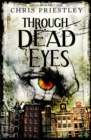 Image for Through dead eyes