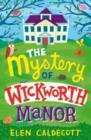 Image for The mystery of Wickworth Manor