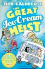 Image for The great ice-cream heist