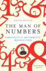 Image for The man of numbers  : Fibonacci's arithmetic revolution