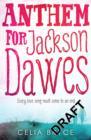 Image for Anthem for Jackson Dawes