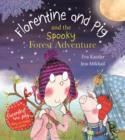 Image for Florentine and Pig and the spooky forest adventure