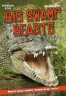 Image for Big swamp beasts  : monstrously muddy swamp beast facts!