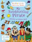 Image for My Swashbuckling Pirate Activity and Sticker Book : Bloomsbury Activity Books