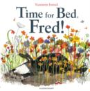 Image for Time for bed, Fred!