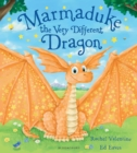Image for Marmaduke, the very different dragon