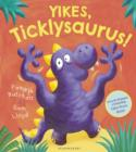 Image for Yikes, Ticklysaurus!