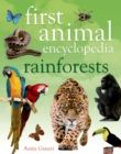 Image for First animal encyclopedia: Rainforests