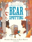 Image for A beginner's guide to bear spotting